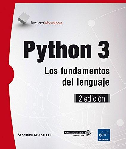 Python 3. Los fundamentos del lenguaje - 2ª edición