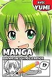 Manga Bande Dessinée Papier avec Yumi: Blank Book Comic pour les enfants: Créativité...