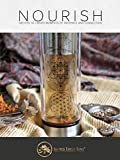 Nourish: Recipes for Healthy Teas, Refreshing Drinks and Smoothies
