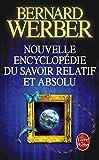 Nelle Encyclopedie Du Savoir Relatif Absolu (Le Livre de Poche) (French Edition) by Werber...