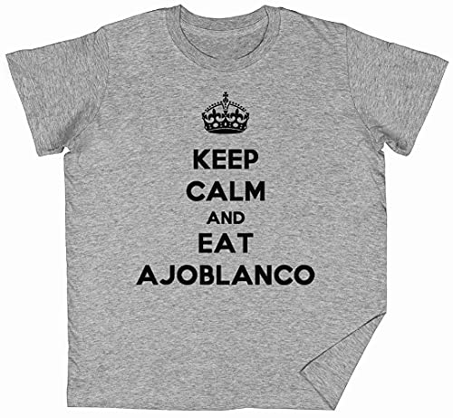 Keep Calm and Eat Ajoblanco Gris Niños Chicos Chicas Camise