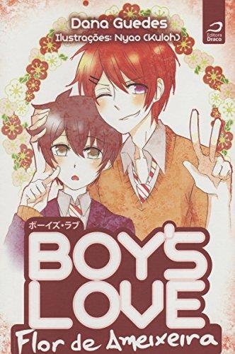 Boy's Love. Flor de Ameixeira