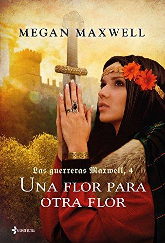 Una flor para otra flor (Medieval / Highlander)