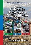 Guide to California Backroads & 4-Wheel-Drive Trails