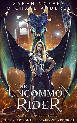 The Uncommon Rider (The Exceptional S. Beaufont Book 1) Kindle Edition