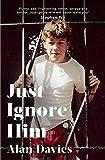 Just Ignore Him:...image