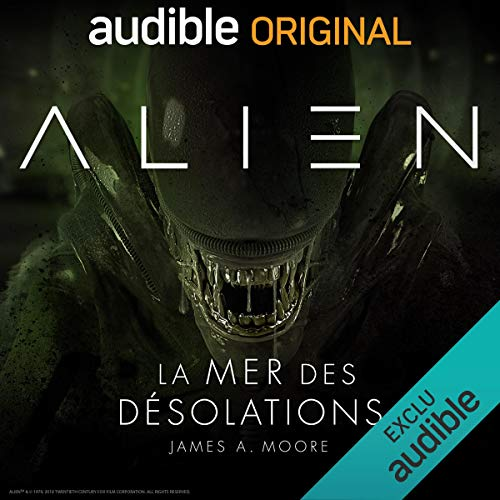 Alien - La mer des désolations. Série complète