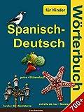 Spanisch-Deutsch wörterbuch für Kinder (English Edition)