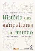 História das agriculturas no mundo: Do neolítico à crise contemporânea