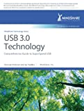 USB 3.0 Technology: Comprehensive Guide to SuperSpeed USB