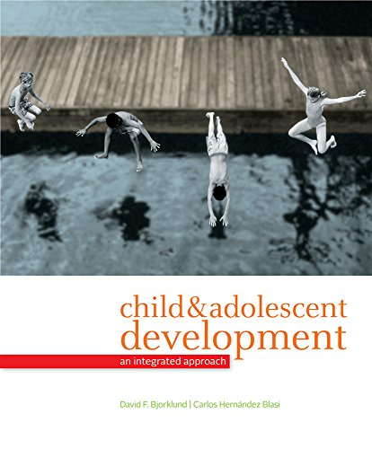 Cengage Advantage Books: Child and Adolescent Development: An Integrated Approach, Loose-leaf Versio