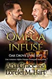 Oméga infusé: Une romance Alpha Omega Grossesse masculine (Oak Grove (French) t. 7)