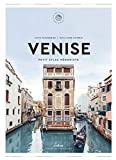 Venise: Petit Atlas Hédoniste