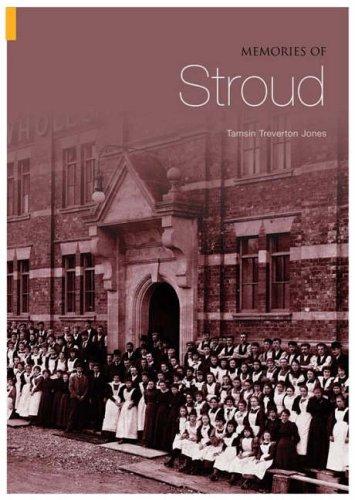 Memories of Stroud (Archive Photographs)