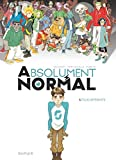 Absolument Normal - Tome 1 - Tous différents
