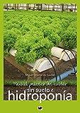 Manual prctico del cultivo sin suelo e hidropona