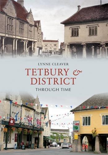 Tetbury & District Through Time