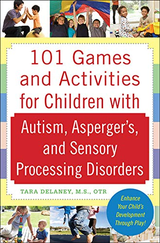 101 Games and Activities for Children With Autism,...