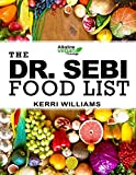 Dr. Sebi Food List: The Nutritional Guide of Alkaline Electric Foods, Herbs and Spices | Foods to Eat and Foods to Avoid including Garlic, Mint, Lemon, Turmeric, Broccoli and 99 More!