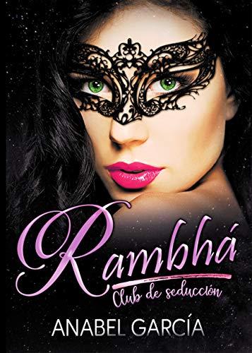 Rambhá: Club de seducción.