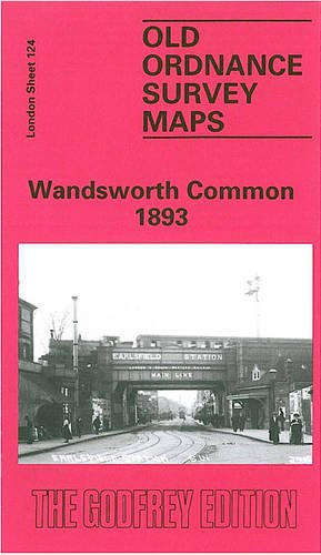 Wandsworth Common 1893: London Sheet 124 (Old O.S. Maps of London)
