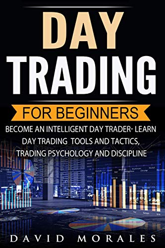 Day Trading For Beginners- Become An Intelligent Day Trader....