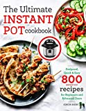The Ultimate Instant Pot cookbook: Foolproof, Quick & Easy 800 Instant Pot Recipes for Beginners and Advanced Users (Pressure Cooker Recipes)