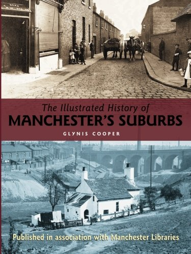 The Illustrated History of Manchester's Suburbs Paperback