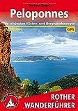 Peloponnes: Die schönsten Küsten- und Bergwanderungen. 45 Touren. Mit GPS-Tracks (Rother Wanderführer)