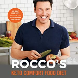 Rocco's Keto Comfort Food Diet: Eat the Foods You Miss and Still Lose Up to a Pound a Day 51