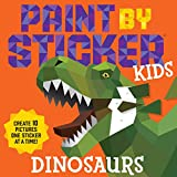 Paint by Sticker Kids - Dinosaurs: Create 10 Pictures One Sticker at a Time!