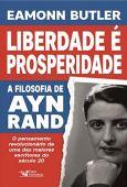 Freedom is Prosperity: Ayn Rand's Philosophy