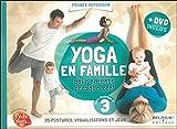 Yoga en famille - Pour parents presque zen ! Livre + DVD