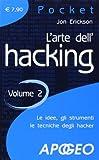 L'arte dell'hacking (Vol. 2)