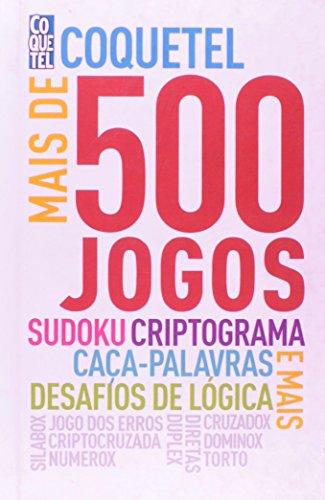 Mais de 500 Jogos - Coquetel