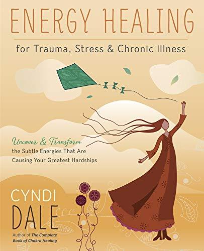 Energy Healing for Trauma, Stress &...