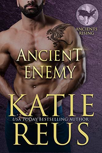 Ancient Enemy by Katie Reus