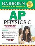 AP Physics C (Barron's AP Physics C)