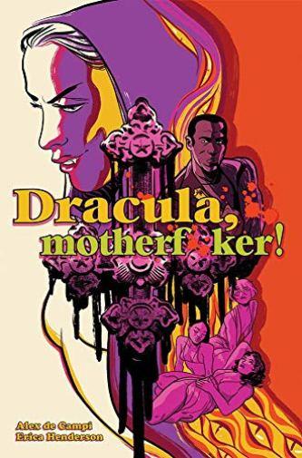 Amazon.com: Dracula, Motherf**ker! eBook: de Campi, Alex, Henderson, Erica,  Henderson, Erica: Kindle Store