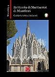 Santuario di Montserrat di Montferri: guida turistica (italiano) (MonuWay...