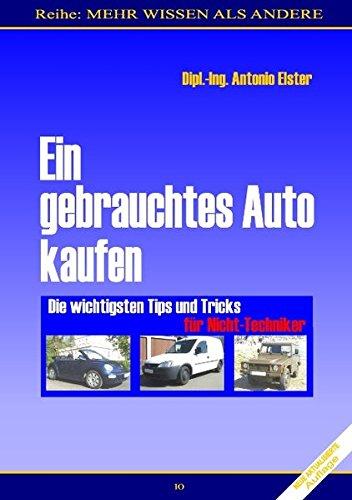 Ein gebrauchtes Auto kaufen: Die wichtigsten Tips & Tricks für...