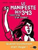 Le Manifeste des 343: L'histoire d'un combat