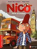 Nico, perdu à Londres ! - Roman Vie quotidienne - De 7 à 11 ans
