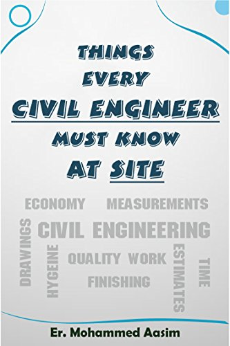 Civil Engineer must know at Site by Mohammed Aasim -West Bengal Gram Panchayat