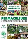Permaculture: Guérir la terre, nourrir les hommes