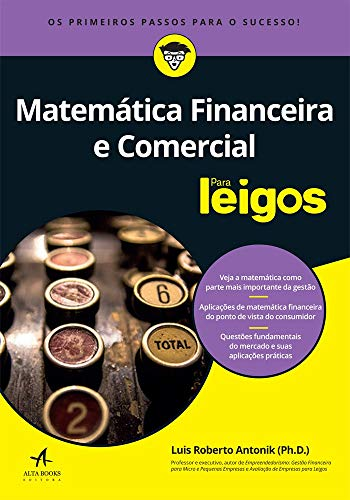 Financial and Commercial Mathematics for Dummies