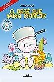 O Bebê que Sabia Brincar (Bebê Maluquinho) (Portuguese Edition)