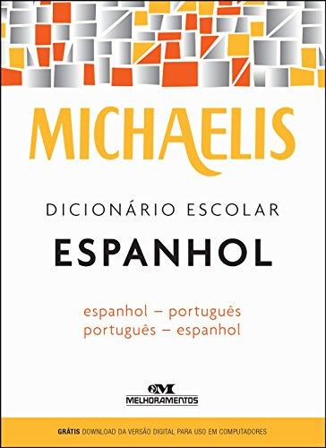 Michaelis. Dicionário Escolar Espanhol