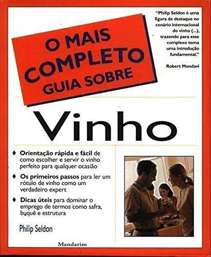 O Mais Completo Guia Sobre Vinho - 3º Edição - 2003