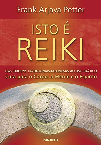 Isto é Reiki: Isto é Reiki